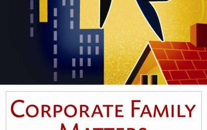 The Corporate Family® Approach Works!